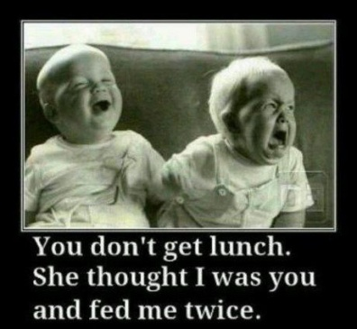 babies funny - you don't get lunch
