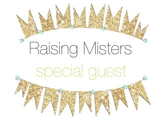 Raising Misters special guest