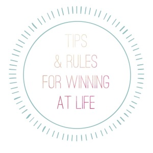 Tips and rules